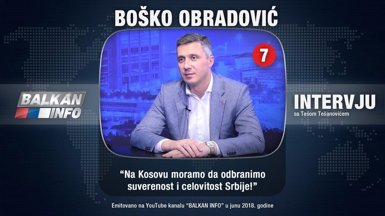 Boško Obradović za Balkan info o Kosovu i političkim prilikama u zemlji